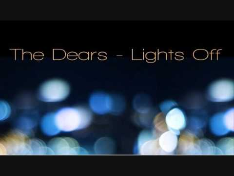 The dears lights off hq