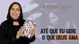 Culto de Celebração | Mensagem Pra Helena Raquel