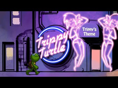 Trippy Turtle - Trippy's Theme (Official Music Video)