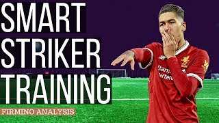 How To Be A Smart Striker - Roberto Firmino Analysis