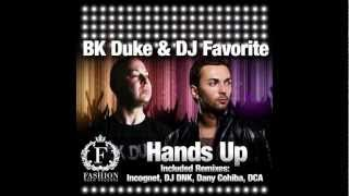 BK Duke & DJ Favorite - Hands Up (Radio Edit)