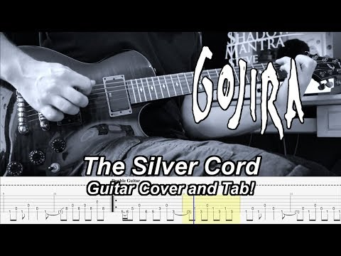 The Silver Cord - Gojira - Guitar Cover and Tab! mp3