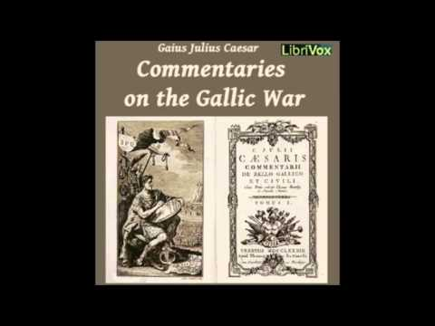Commentaries on the Gallic War audiobook by GAIUS JULIUS CAESAR - part 2