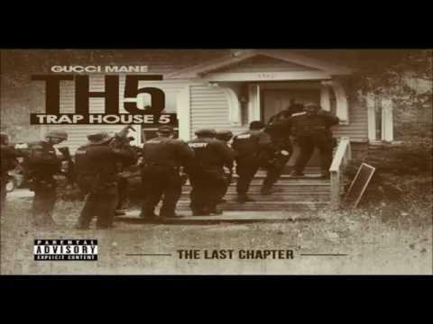 Gucci Mane - Trap House 5 (Full Album)