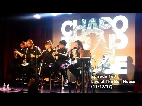Chapo Trap House 160 - Live at The Bell House (11/17/17) Viewing Series