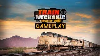Train Mechanic Simulator 2017 Gameplay (PC HD)