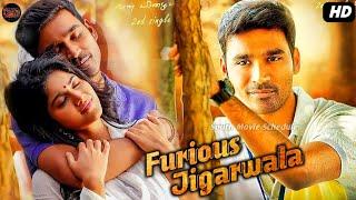 Furious Jigarwala - Hindi Dubbed Movie 2020 | Dhanush Megha Akash | Release Date | M Sashikumar