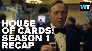 House of Cards Season 1: Everything You Need to Know   What's Trending Original