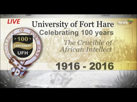 Fort Hare University Centenary Celebrations: 20 May 2016