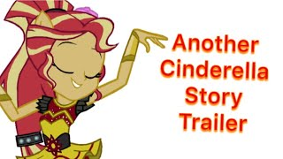 Another Cinderella Story Trailer (My Little Pony Equestria Girls Parody)