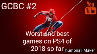 GCBC #2 best Ps4 games of 2018 so far