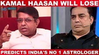 Kamal Haasan will lose badly in 2019 election - Predicts India's NO 1 Astrologer Radan Pandit
