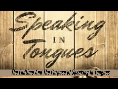 "Larry Booker ""The End Time and the Purpose of Tongues"""