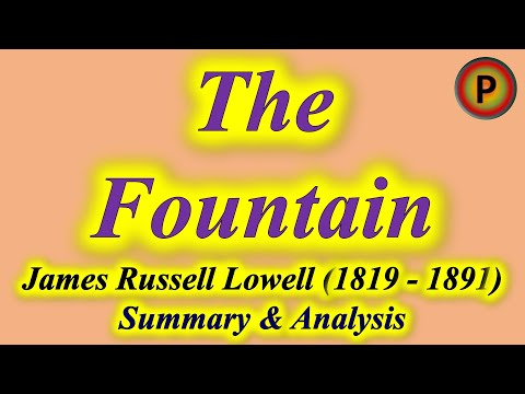 🌟🌈 Poem The Fountain ✅ by James Russell Lowell (1819 - 1891) 10E1101 झरना - जेम्स रसेल लोवेल