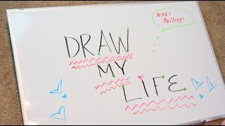 ♡ Draw My Life - Nikki Phillippi