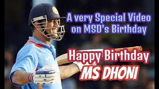 A Very Special Video on MS Dhoni's BIRTHDAY, Happy Birthday MS Dhoni..