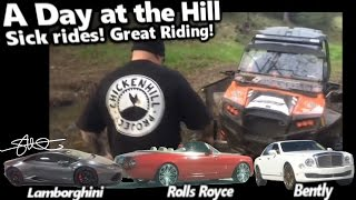 Sick Rides & Great Riding! Lamborghini, Rolls Royce, Bently and some RZR's! Chicken Hill