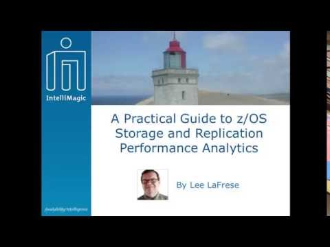 A Practical Guide to z/OS Storage and Replication Performance Analytics