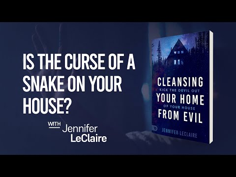 Is There a Satanic Curse on Your Household? | Cleansing Your Home from Evil