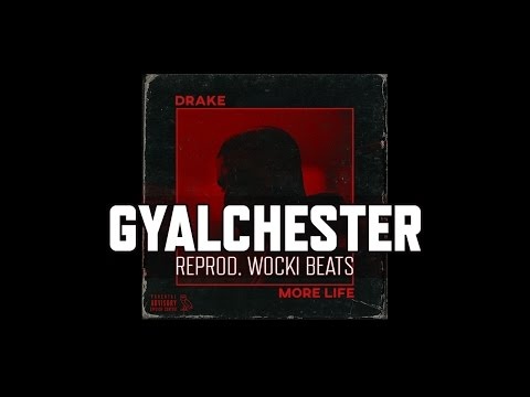 Drake - Gyalchester (Instrumental) (Reprod. Wocki Beats)   More Life