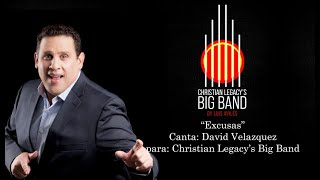 """Excusas"" por David Velazquez para Christian Legacy's Big Band Video Oficial"