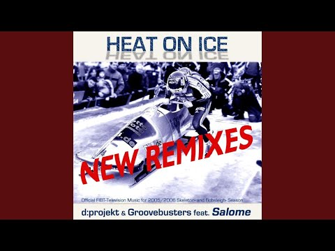 Heat On Ice - Moody Mix (Groovebusters feat. Salome)