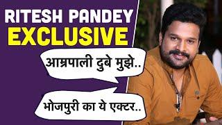 Ritesh Pandey ने Khesari की हीरोइन Kajal Raghwani और Rani Chatterjee के बारे में क्या कहा Exclusive