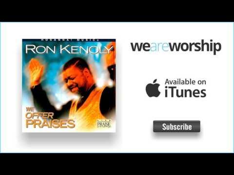 Ron Kenoly - He's Been Good
