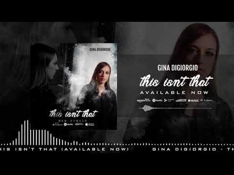 this isn't that - Gina DiGiorgio
