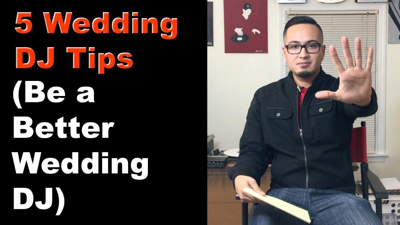5 Wedding Dj Tips Be A Better