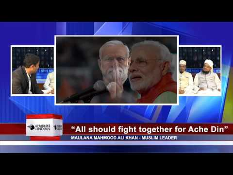 Maulana Mahmood Khan: 'All Should Fight Together For Achhe Din' (Part 10) - THE FEARLESS INDIAN