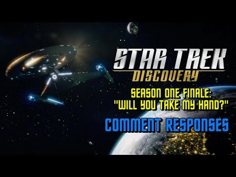 Star Trek: Discovery - Season One Finale Comment Responses