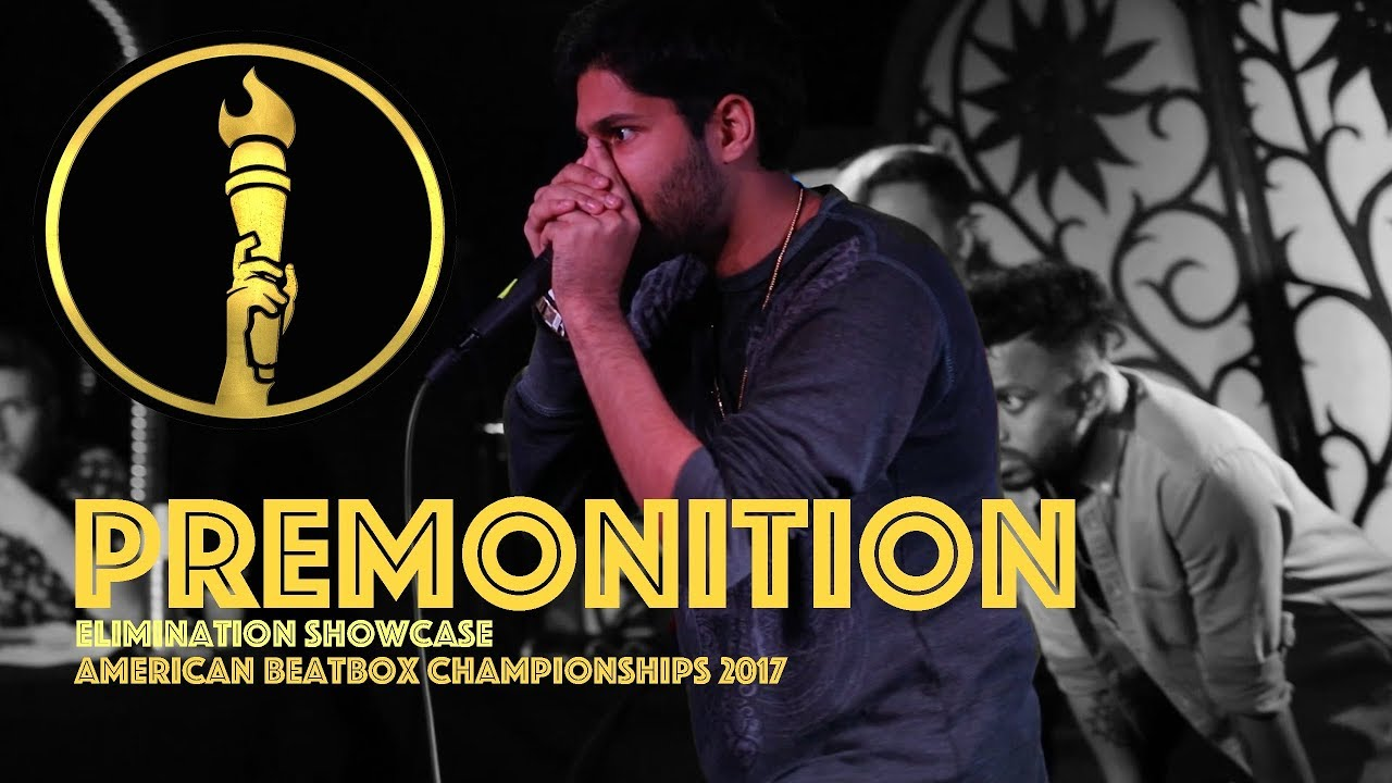 Premonition / Elimination Showcase - American Beatbox Championships 2017