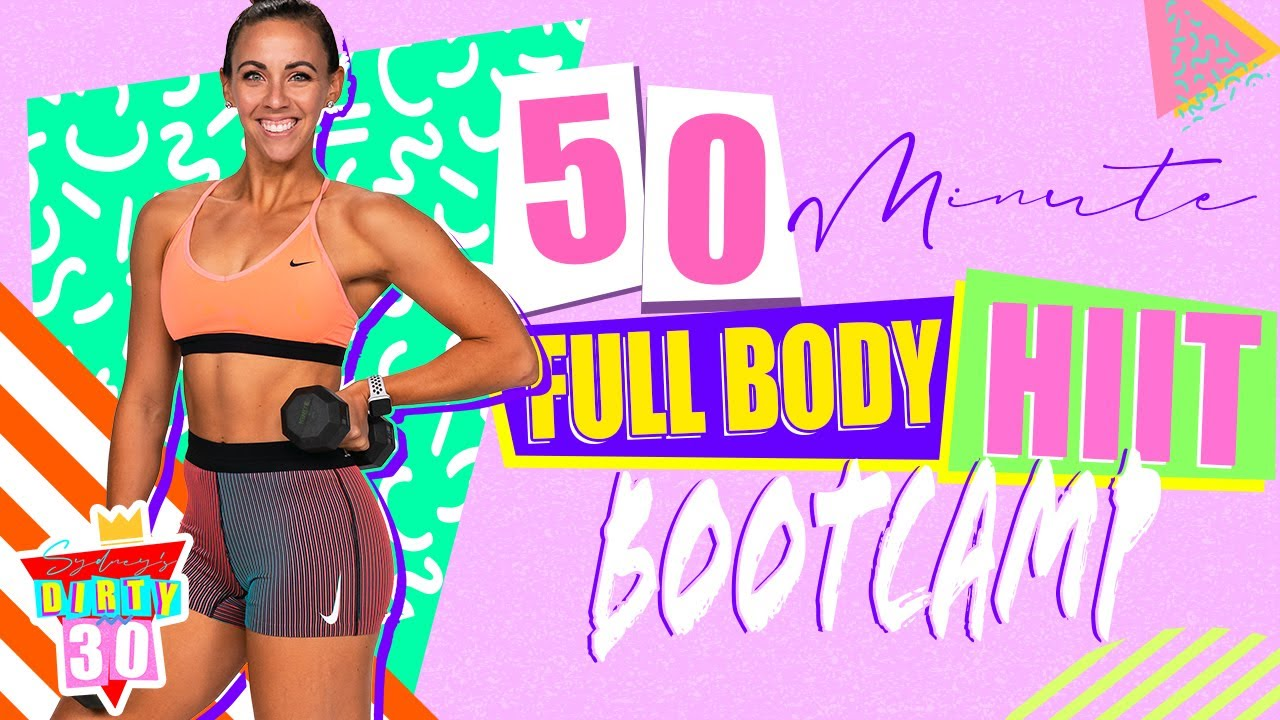 50 Minute Full Body HIIT Bootcamp Workout | Sydney's Dirty 30 - Day 23