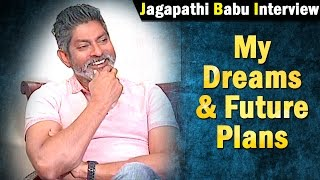 jagapthi-babu-about-his-dreams-and-future-plans-ntv
