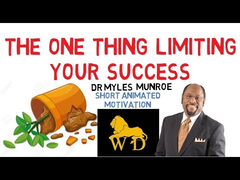 YOU WILL NEVER BECOME GREAT BECAUSE OF THIS by Dr Myles Munroe (Must Watch!!!)