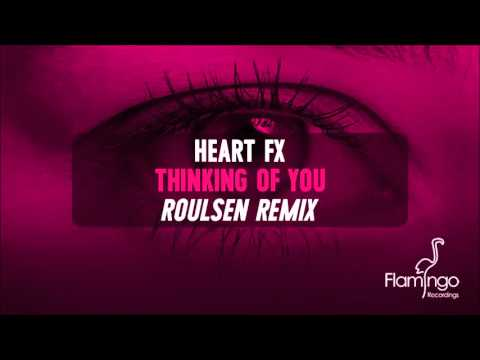 HEART FX - Thinking of You (Roulsen Remix) [Flamingo Recordings]