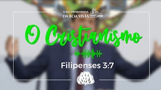 O Cristianismo | Devocional Diário | Rev. Leonardo Falcão | IPBV
