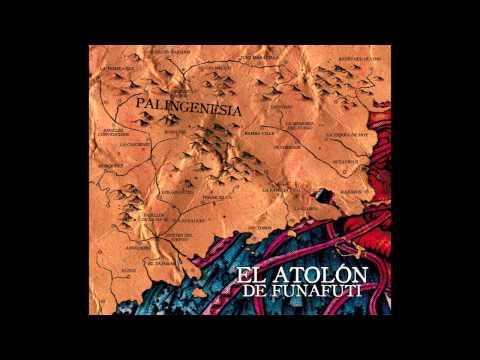 El Atolón de Funafuti - Palingenesia (2013) [FULL ALBUM]