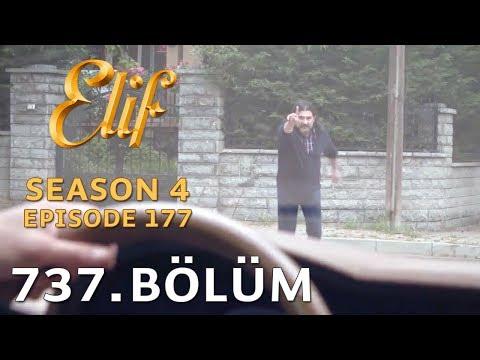 Elif 737. Bölüm | Season 4 Episode 177