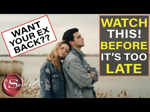 Do You Really Want Your Ex Back? | Signs From the Universal Laws of Attraction
