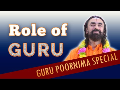 Guru Purnima Special | Role of Guru in Your life | 6 Graces of the Guru