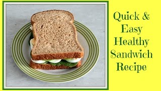 Quick And Easy Healthy Sandwich - Avocado & Egg Recipe (breakfast Idea)