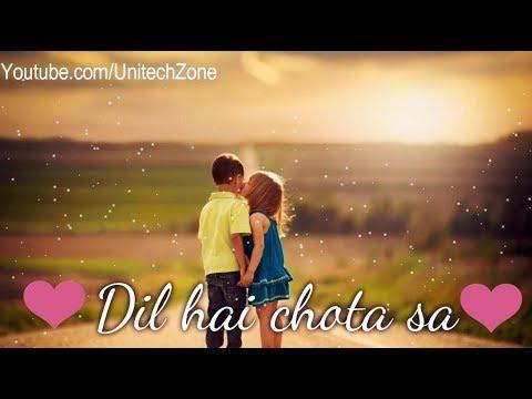 ❤ Dil Hai Chota sa Choti si Asha ❤ ||  New : Sad 😞 : Love ❤ WhatsApp Status Video 2018 😊 LATEST