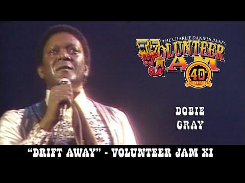 Drift Away - Dobie Gray - Volunteer Jam XI