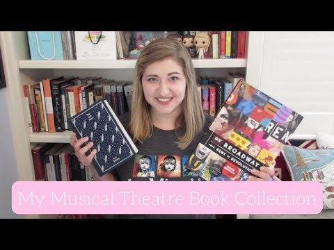 My Musical Theatre Book Collection!!
