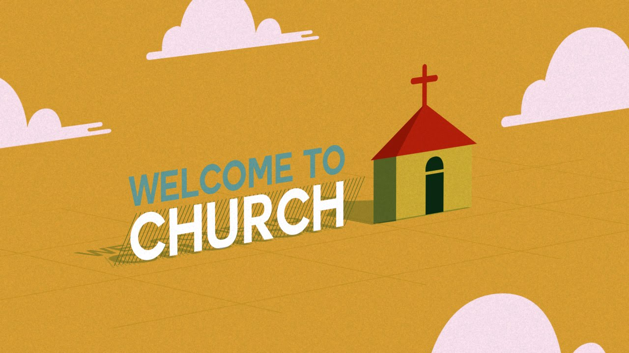 Welcome to church church welcome youtube m4hsunfo