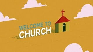 Welcome To Church | Church Welcome