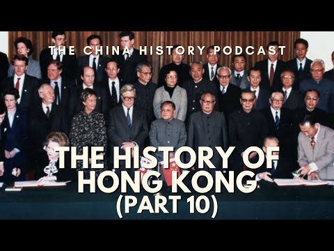 The History of Hong Kong Part 10 - The China History Podcast, presented by Laszlo Montgomery