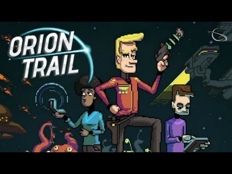 Let's Try Orion Trail - Star Trek Meets The Oregon Trail